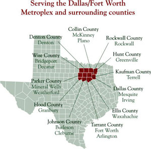 Serving the Dallas/Fort Worth, Metroplex and surrounding counties
